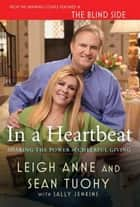 In a Heartbeat ebook by Leigh Anne Tuohy,Sean Tuohy,Sally Jenkins