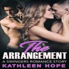 The Arrangement: A Swingers Romance Story audiobook by