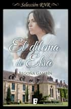 El dilema de Elsa ebooks by Begoña Gambín