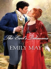 The Earl's Dilemma ebook by Emily May