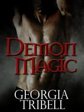 Demon Magic ebook by Georgia Tribell