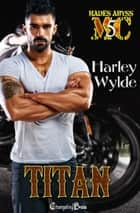 Titan ebook by Harley Wylde