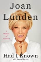 Had I Known ebook by Joan Lunden