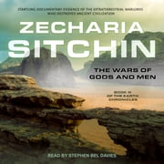 The Wars of Gods and Men audiobook by Zecharia Sitchin