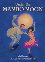 Under the Mambo Moon ebook by Durango, Julia