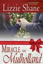 Miracle on Mulholland ebook by Lizzie Shane