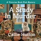 A Study in Murder - A Victorian Book Club Mystery audiobook by Callie Hutton