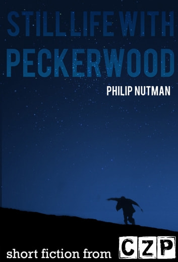 Still Life With Peckerwood ebook by Philip Nutman