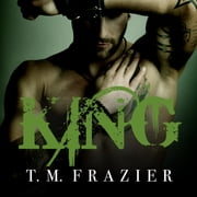 King audiobook by T. M. Frazier