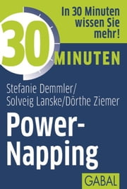 30 Minuten Power-Napping ebook by Kobo.Web.Store.Products.Fields.ContributorFieldViewModel