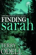 Finding Sarah ebook by Terry Odell