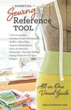Essential Sewing Reference Tool - All-in-One Visual Guide ebook by Carla Hegeman Crim