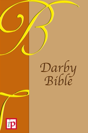 Darby Translation of the Bible ebook by John Nelson Darby