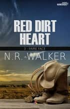 Faire face - Red dirt heart, T3 eBook by N.R. Walker