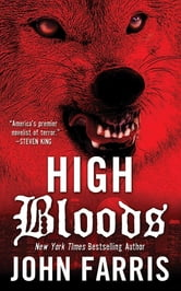 High Bloods ebook by John Farris