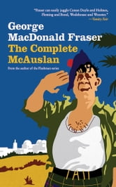 The Complete McAuslan ebook by George MacDonald Fraser