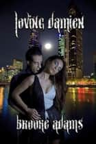 Loving Damien ebook by Brooke Adams
