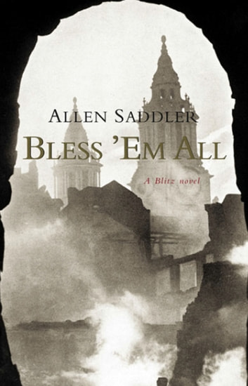 Bless 'Em All ebook by Allen Saddler