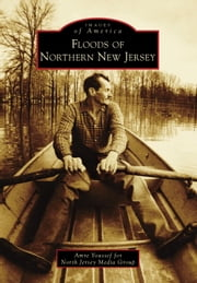 Floods of Northern New Jersey ebook by Amre Youssef,North Jersey Media Group