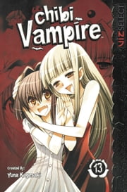 Chibi Vampire, Vol. 13 ebook by Kobo.Web.Store.Products.Fields.ContributorFieldViewModel