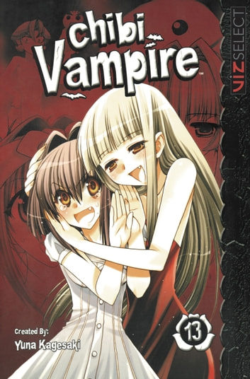 Chibi Vampire, Vol. 13 ebook by Yuna Kagesaki