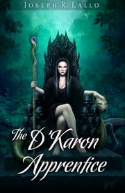 The D'Karon Apprentice ebook by Joseph R. Lallo