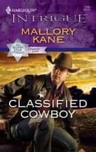 Classified Cowboy ebook by Mallory Kane