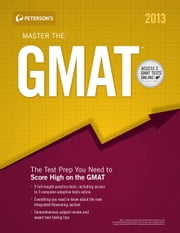 Master the GMAT: Integrated Reasoning Section - Part IV of VI ebook by Peterson's