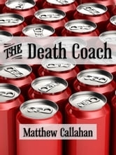 The Death Coach ebook by Matthew Callahan