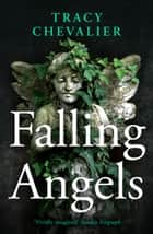 Falling Angels ebook by Tracy Chevalier