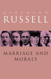 Marriage and Morals ebook by Bertrand Russell