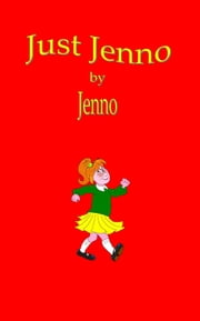 Just Jenno ebook by Jenno Bryce
