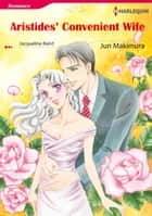 ARISTIDES' CONVENIENT WIFE (Harlequin Comics) ebook by Jacqueline Baird,Jun Makimura