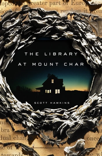 The Library at Mount Char ebook by Scott Hawkins