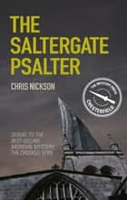 The Saltergate Psalter ebook by Chris Nickson
