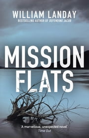 Mission Flats ebook by William Landay