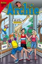 Archie #659 ebook by Alex Segura, Pat Kennedy, Tim Kennedy,...