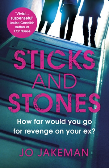 Sticks and Stones ebook by Jo Jakeman