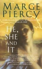 He, She and It ebook by Marge Piercy