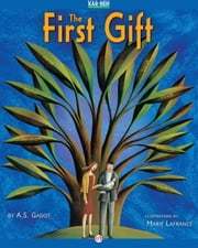 The First Gift ebook by A. S. Gadot,Marie LaFrance