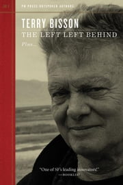 The Left Left Behind ebook by Bisson, Terry
