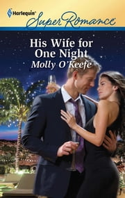 His Wife for One Night ebook by Molly O'Keefe