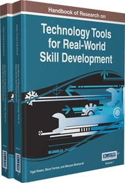 Handbook of Research on Technology Tools for Real-World Skill Development ebook by Yigal Rosen,Steve Ferrara,Maryam Mosharraf