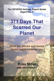 371 Days That Scarred Our Planet ebook by Russ Miller