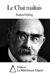 Le Chat maltais ebook by Rudyard Kipling