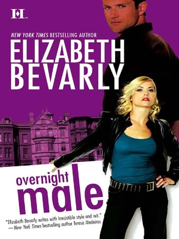 Overnight Male ebook by Elizabeth Bevarly