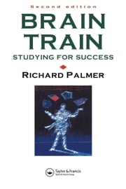 Brain Train ebook by Palmer, Richard