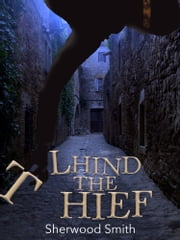 Lhind the Thief ebook by Sherwood Smith