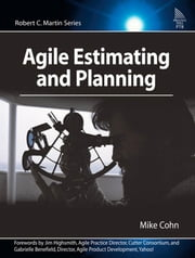 Agile Estimating and Planning ebook by Cohn, Mike