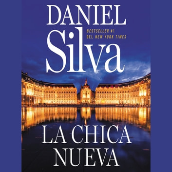 New Girl, The chica nueva, La (Spanish edition) audiobook by Daniel Silva
